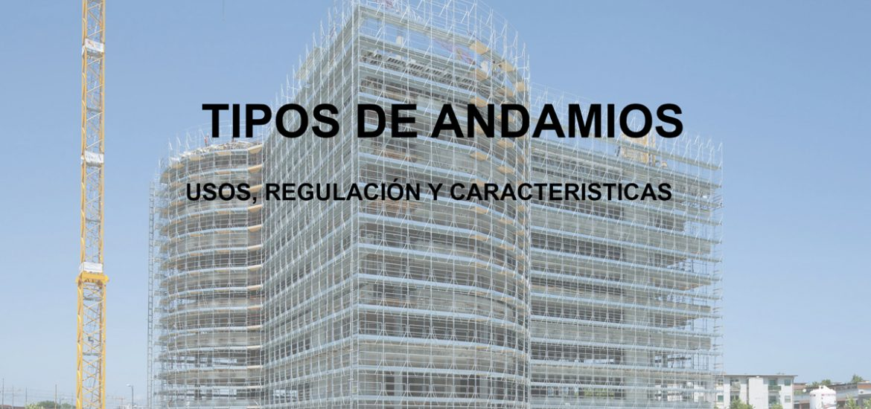 TIPOS DE ANDAMIOS